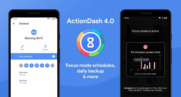 ActionDash, odak modu zamanlamaları, ek Eylem Başlatıcı entegrasyonu ve daha fazlası ile v4.0'a güncellendi 1