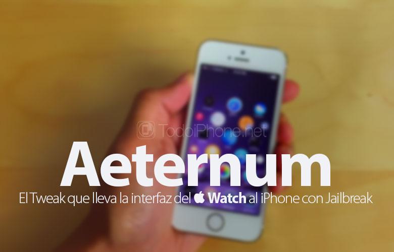 Aeternum arayüzünü taşır Apple Watch iPhone'unuza Jailbreak ile 1