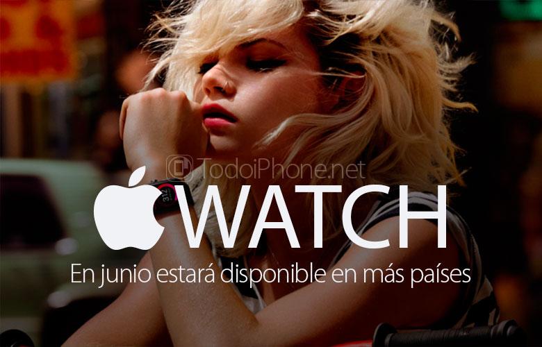 Apple Watch Haziran sonunda daha fazla ülkede satışa sunulacak 1