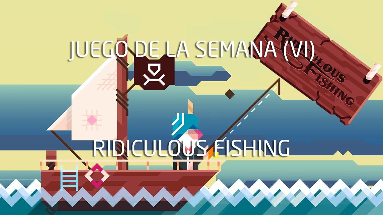 Haftanın oyunu (VI): Gülünç Balıkçılık 1