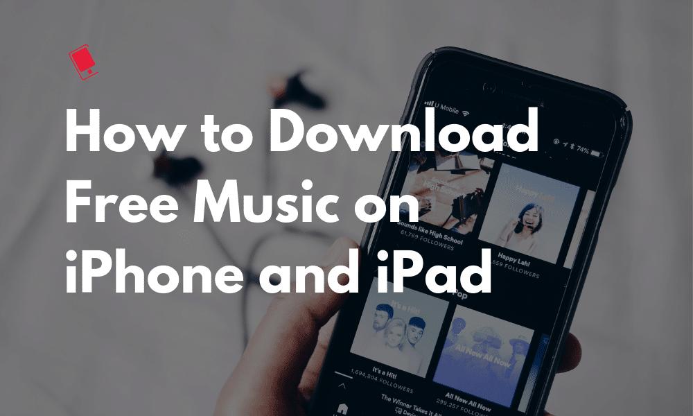 İPhone ve iPad'de Ücretsiz Müzik İndirme 1