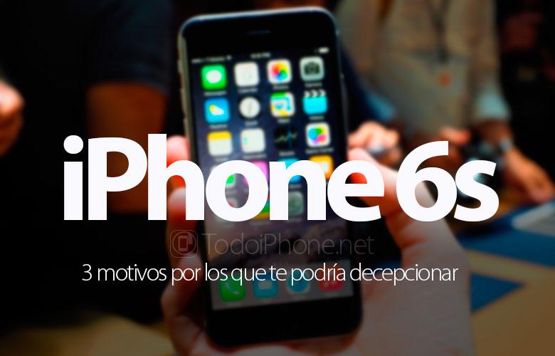 iPhone 6, 3 neden hayal kırıklığına uğramış olabilirsiniz 1