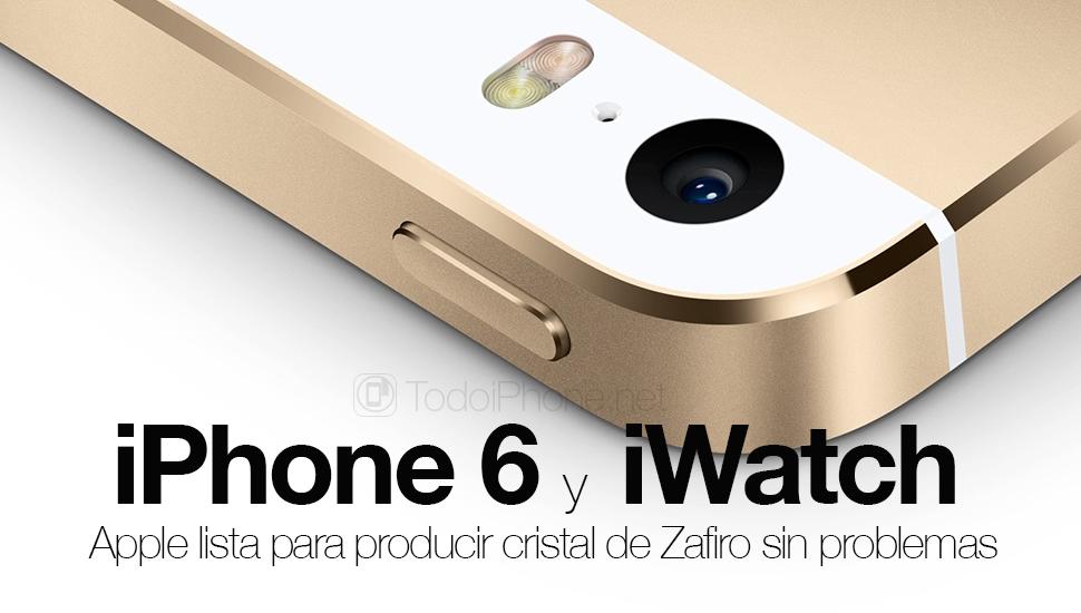 Apple İPhone 6 ve iWatch için Sapphire Crystal üretmeye hazır, sorun yok 1