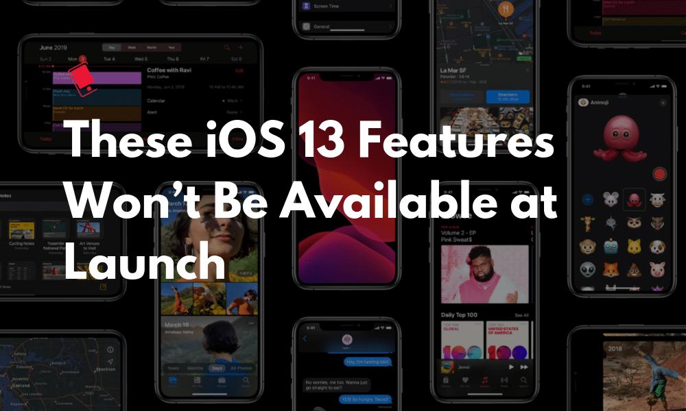 Bu 5 Harika iOS 13 Özelliği Yayın Günü'nde Kullanılamayacak 1