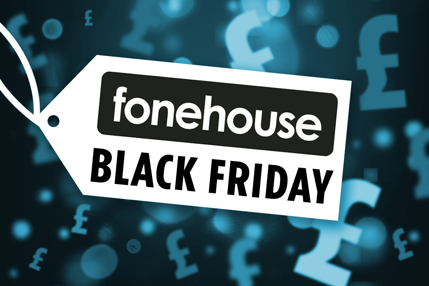Fonehouse Black Friday Deals 2019: Ne bekleniyor? 1