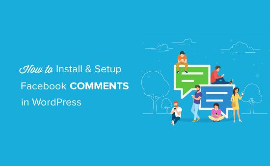 Kurulum ve kurulum Facebook WordPress'te Yorumlar