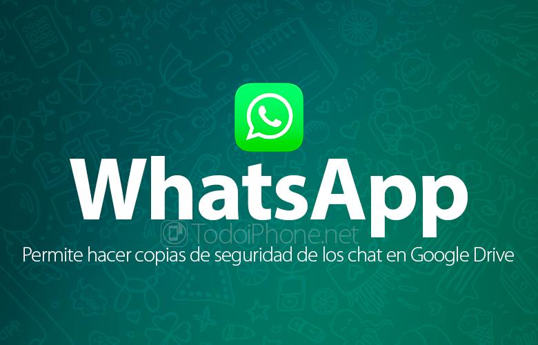 WhatsApp zaten Android ile Google Drive'da mesajları yedeklemek için izin veriyor 1