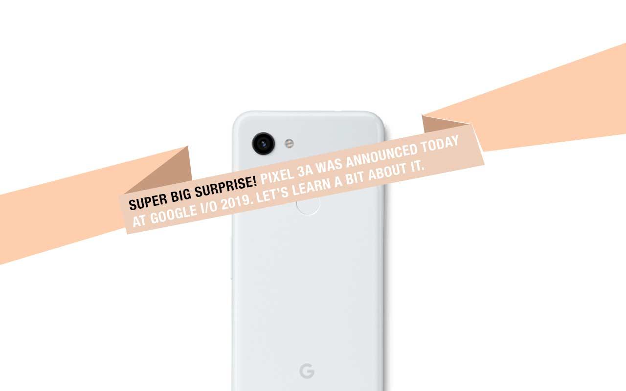 Google Pixel 3a revelou: A boa impressão no telefone de US $ 400 do Google