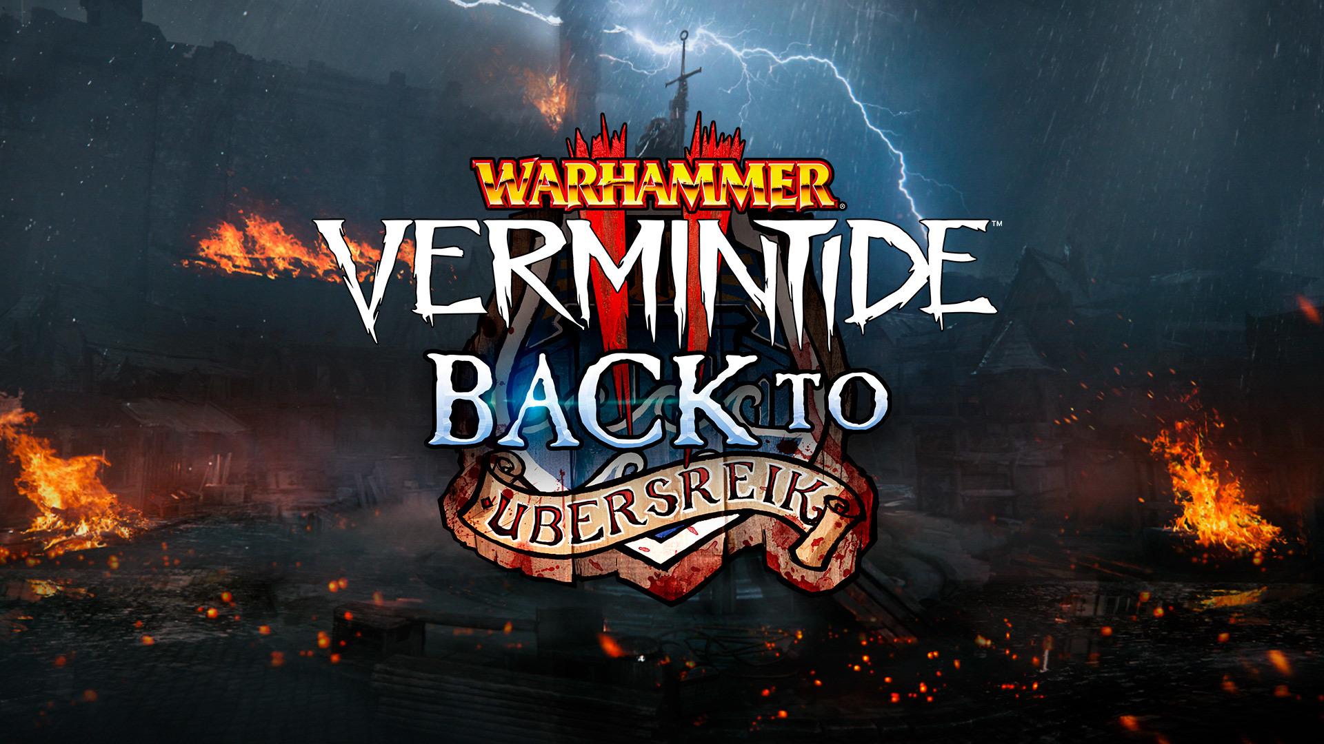 """DLC de """"Back to Ubersreik"""" anunciado para Warhammer: Vermintide 2"""
